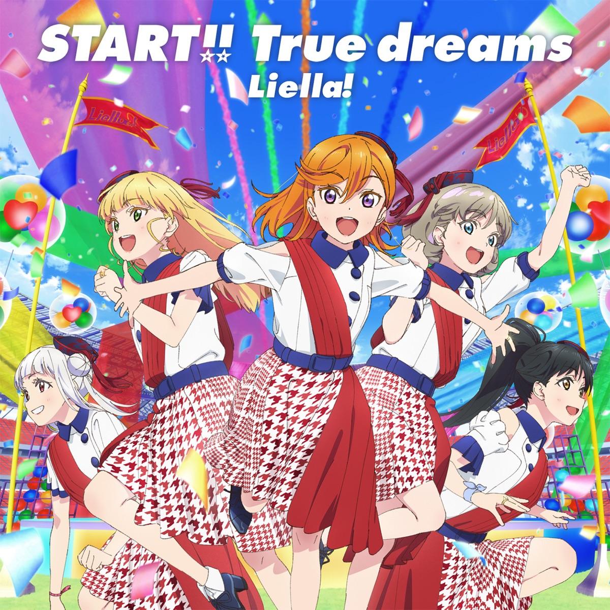love live superstar liella start true dreams